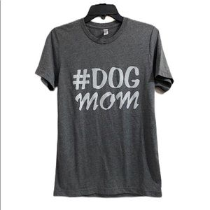 Dog Mom Gray Women's Shirt Size Small
